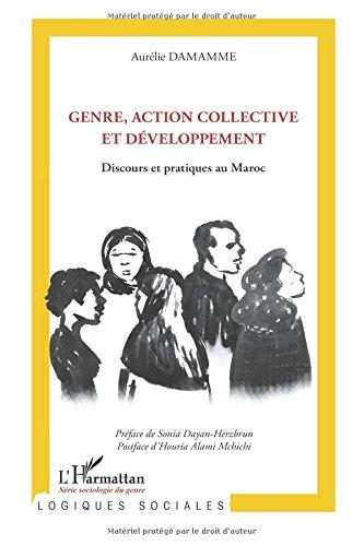 Read Online Genre, action collective et développement: Discours et pratiques au Maroc (French Edition) Text fb2 ebook