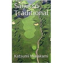 Saijutsu Traditional
