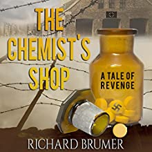 The Chemist's Shop Audiobook by Richard Brumer Narrated by Dave Cruse