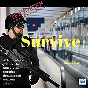 Terrorism: Survive Audiobook