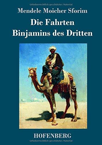 Download Die Fahrten Binjamins Des Dritten (German Edition) ebook