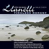 Cor Meibion Llanelli- Timeless Moments