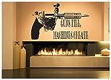 Wall Room Decor Art Vinyl Sticker Mural Decal Guns Kill,Machine Create Quote Phrase Tattoo Poster AS2404