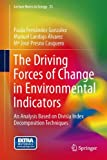 The Driving Forces of Change in Environmental Indicators : An Analysis Based on Divisia Index Decomposition Techniques, Fernández González, Paula and Landajo Álvarez, Manuel, 3319075055