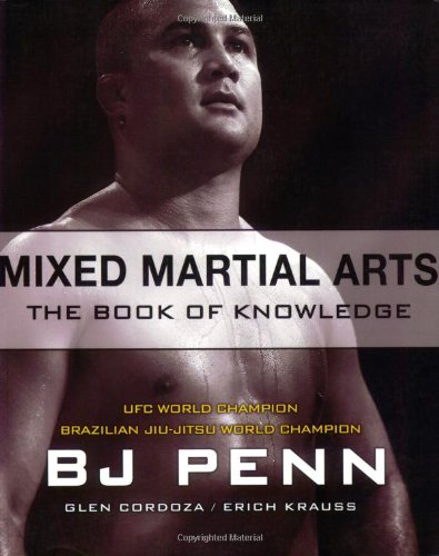 Mixed Martial Arts: The Book of Knowledge (Best Mixed Martial Arts)