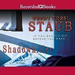 Shadowkiller | Wendy Corsi Staub