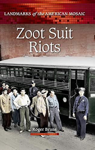 Zoot Suit Riots (Landmarks of the American Mosaic) ()