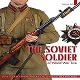 The Soviet Soldier 1941-1945