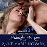 Midnight My Love | Anne Marie Novark