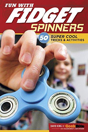 Fun with Fidget Spinners: 50 Super Cool Tricks and Activities (Design Originals)