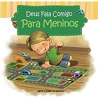 Deus fala comigo - Para Meninos: Um livro