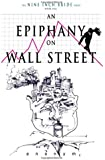 An Epiphany On Wall Street (The Nine Inch Bride Series) (Volume 1)