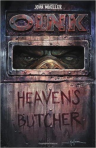 OINK: Heaven 39:s Butcher