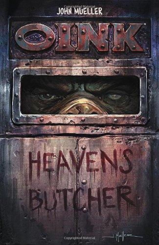 OINK Heavens Butcher John Mueller product image