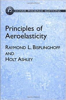 Principles of Aeroelasticity (Dover Phoenix Editions)