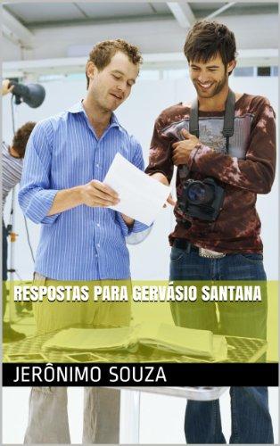 Respostas para Gervásio Santana (Quadrante Sul Livro 1) (Portuguese Edition)