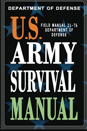 amazon com u s army survival manual fm 21 76 9781461173472 rh amazon com