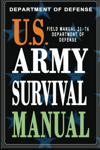 U.S. Army Survival Manual: FM 21-76