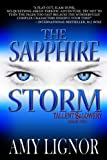 The Sapphire Storm (Tallent & Lowery Book 2)