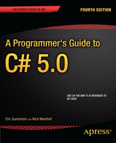 A Programmer's Guide to C# 5.0 (Expert's Voice in .NET)
