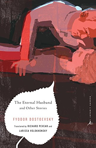The Eternal Husband and Other Stories (Modern Library Classics) (Best Modern Mystery Authors)