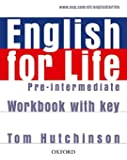 English for life : Pre-intermediate Workbook with key