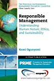 Responsible Management : Understanding Human Nature, Ethics and Sustainability, Ogunyemi, Kemi, 1606495046