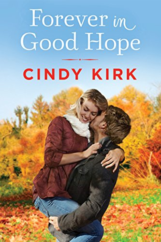 Forever in Good Hope (A Good Hope Novel Book 4)