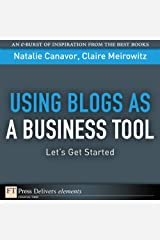 Using Blogs as a Business Tool: Let's Get Started Kindle Edition