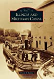 img - for Illinois & Michigan Canal (Images of America) book / textbook / text book