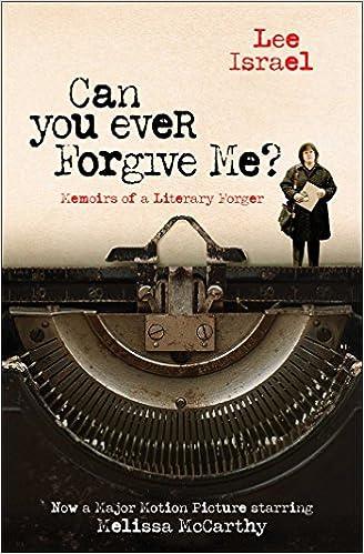 Can You Ever Forgive Me?: Amazon.es: Lee Israel: Libros en ...