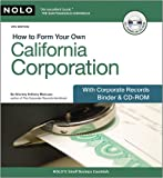 img - for How to Form Your Own California Corporation: With Corp. Records Binder & CD-ROM book / textbook / text book