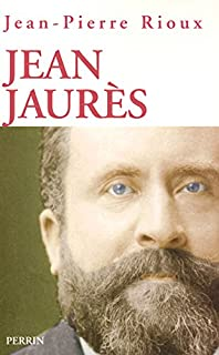 Jean Jaurès, Rioux, Jean-Pierre