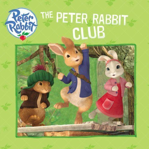 The Peter Rabbit Club (Peter Rabbit (Frederick Warne)) by (2014-09-25)