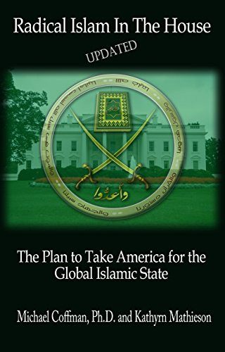 Islam Plans - Radical Islam in the House: The Plan to Take America for the Global Islamic State