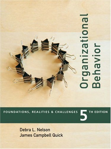 Organizational Behavior: Foundations, Reality and Challenges (with InfoTrac) (Available Titles CengageNOW)
