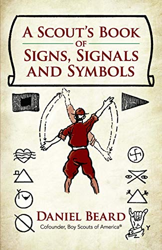 A Scout's Book of Signs, Signals and Symbols by Dover Publications
