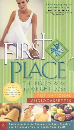 Download First Place: The Bible's Way to Weight Loss (Motivational Audio Cassettes) pdf epub
