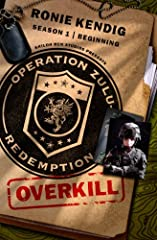 Action-Packed 5-part Serial Novel! They never should've existed. Now they don't. In the aftermath of their first highly successful op, the first all-female special ops team, known as Zulu, discovered that innocent civilians—women an...