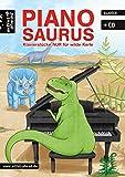Pianosaurus: Klavierstücke nur für wilde Kerle (inkl. Audio-CD). Spielbuch für Klavier. Musiknoten. Kinderlieder. Songbook.
