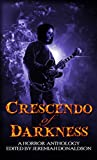 Crescendo of Darkness