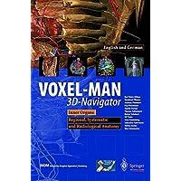 VOXEL-MAN 3D-Navigator: Inner Organs. Regional, Systemic and Radiological Anatomy.