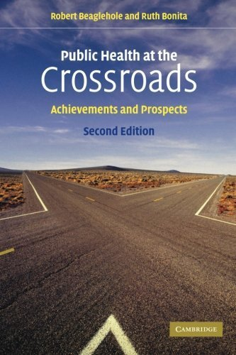 Public Health at the Crossroads: Achievements and Prospects by Robert Beaglehole - Stores At Crossroads Mall