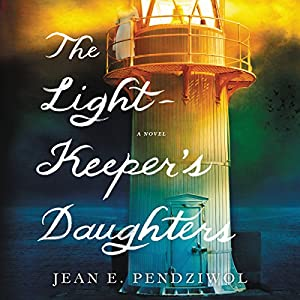 The Lightkeeper's Daughters Audiobook