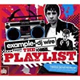 Example & DJ Wire Present The Playlist