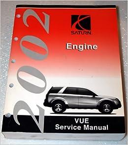 2002 saturn vue engine service manual: saturn corporation: amazon com: books