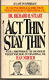 Act Thin Stay Thin, Richard Stuart, 0515071188