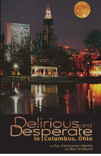 Download Delirious and Desperate in Columbus, OH pdf