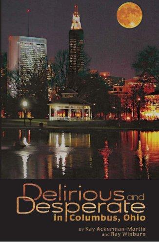 Delirious and Desperate in Columbus, OH pdf