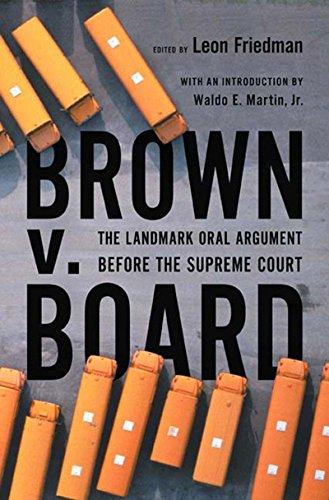 Brown V. Board: The Landmark Oral Argument Before the Supreme Court (Best Supreme Court Oral Arguments)